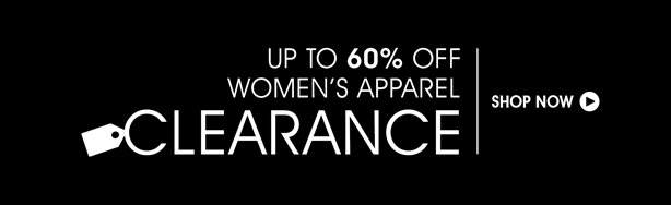 Up To 60% Off Shop Women's Apparel Clearance.