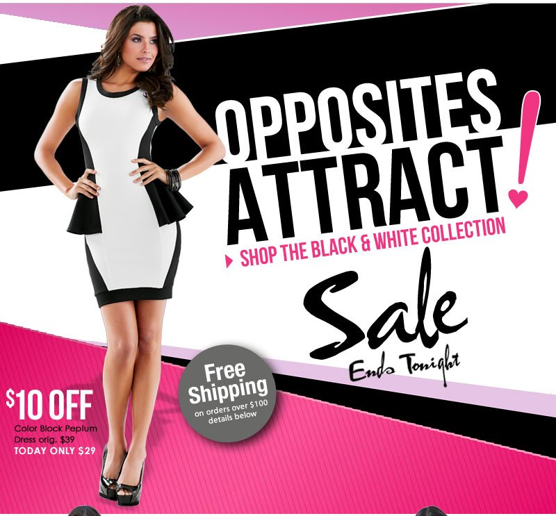 Opposites DO Attract [Attention]! SHOP Black & White SALE!