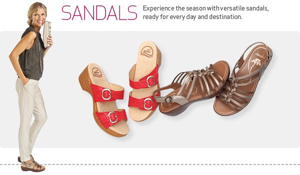 Sandals - Experience the season with versatile sandals,  ready for every day and destination.