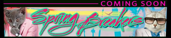 Coming Soon. Spring Breakers T-Shirts!