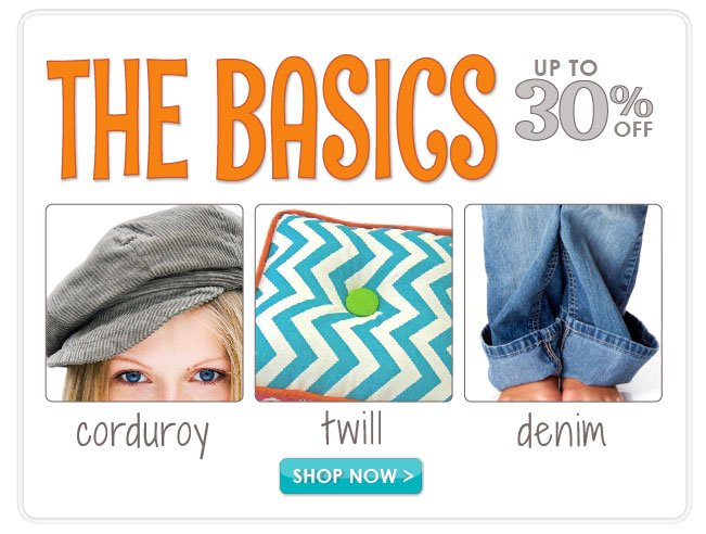 Up to 30% off Corduroy, Twill and Denim Fabric