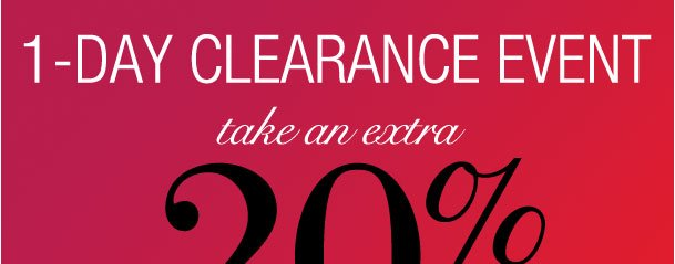 One Day Clearance Event! Take an extra 20% off all clearance items! Use RDCLEARANCE