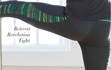 Retreat Revelation Tight