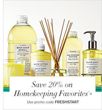 Save 20% on Homekeeping Favorites* - Use promo code FRESHSTART