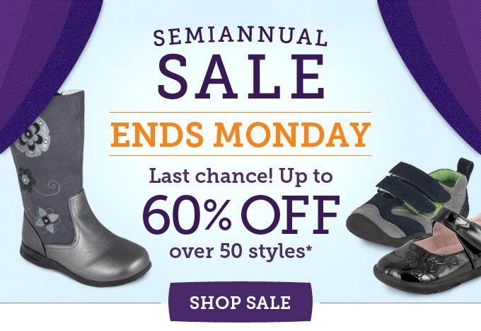 Semiannual Sale ends Monday. Last chance! Up to 60% off over 50 styles.