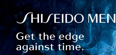 SHISEIDO MEN | Get the edge against time.