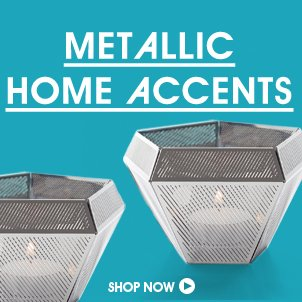 Metallic Home Accents