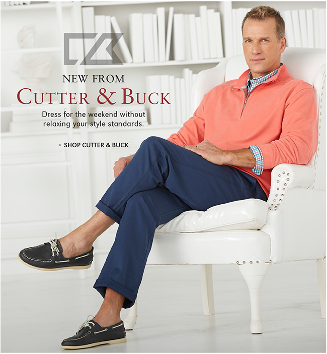 NEW FROM CUTTER & BUCK | DRESS FOR THE WEEKEND WITHOUT RELAXING YOUR STYLE STANDARDS. | SHOP CUTTER & BUCK