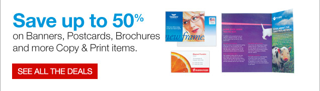 Save up  to 50% on Banners, Postcards, Brochures and more Copy & Print items. See  all the deals.