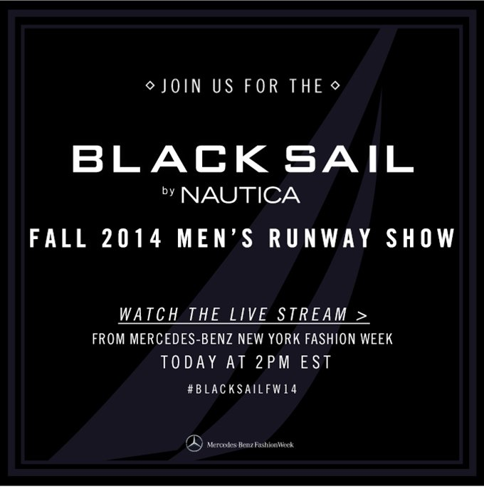 Join us for the Black Sail by Nautica Fall 2014 Men's Runway Show. Watch the live stream
