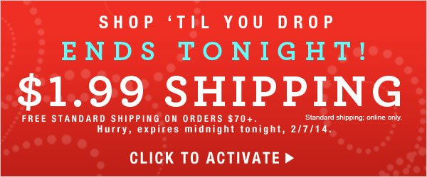 Only Hours Left:  $1.99 Standard Shipping