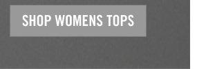 SHOP WOMENS TOPS