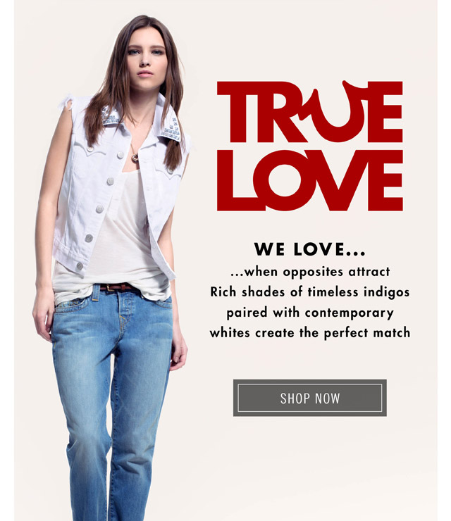 True Love - Shop Now