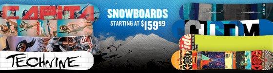 Snowboards starting at $159.99