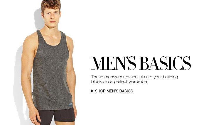 Shop Men's Must-Have Basics.
