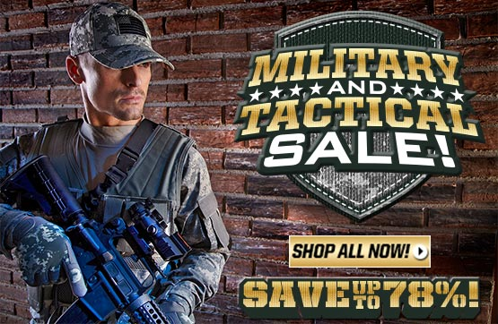 Military & Tactical Sale... Save Up To 78%!