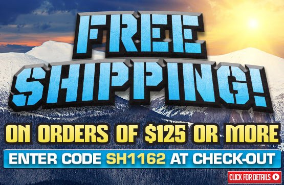 Weekend FREE Standard Shipping with Your Merchandise Order of $125 or More!... Please Enter Coupon Code SH1162 at Checkout...