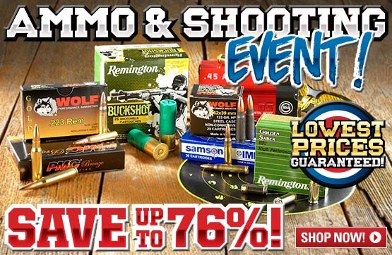 Ammo & Shooting Event... Save Up To 76%!