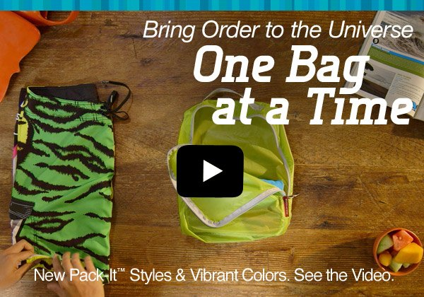 New Pack-It™ Styles & Vibrant Colors. Take a Look.