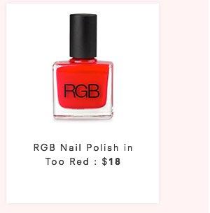RGB NAIL POLISH - TOO RED : $18