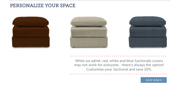 Personalize Your Space: Customize Your Sactional and Save 20%!