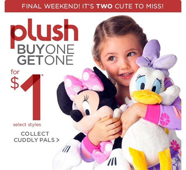 plush Buy One Get One for $1 - Final Weekend! It's two cute to miss! | Shop Now