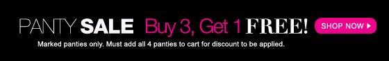 Panty Sale: Buy 3, Get 1 Free