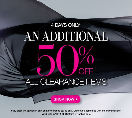 4 Days Only: Take an Additional 50% Off All Clearance Items
