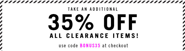 Additional 35% Off all Clearance Items!