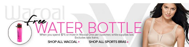 Wacoal Offer - Free Water Bottle - See Details