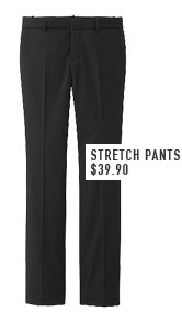 STRETCH PANTS