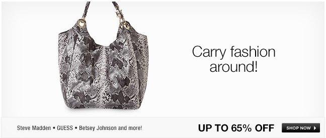 Carry fashion around!