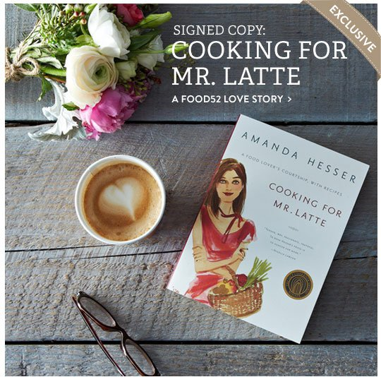 Cooking for Mr. Latte