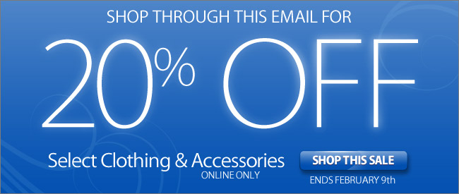 20% OFF Select Clothing & Accessories - Shop Now