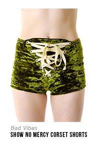 bad-vibes-show-no-mercy-corset-shorts