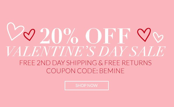 Save 20% Off the Entire Site with Coupon Code BEMINE!