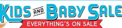 KIDS AND BABY SALE | EVERYTHING'S ON SALE
