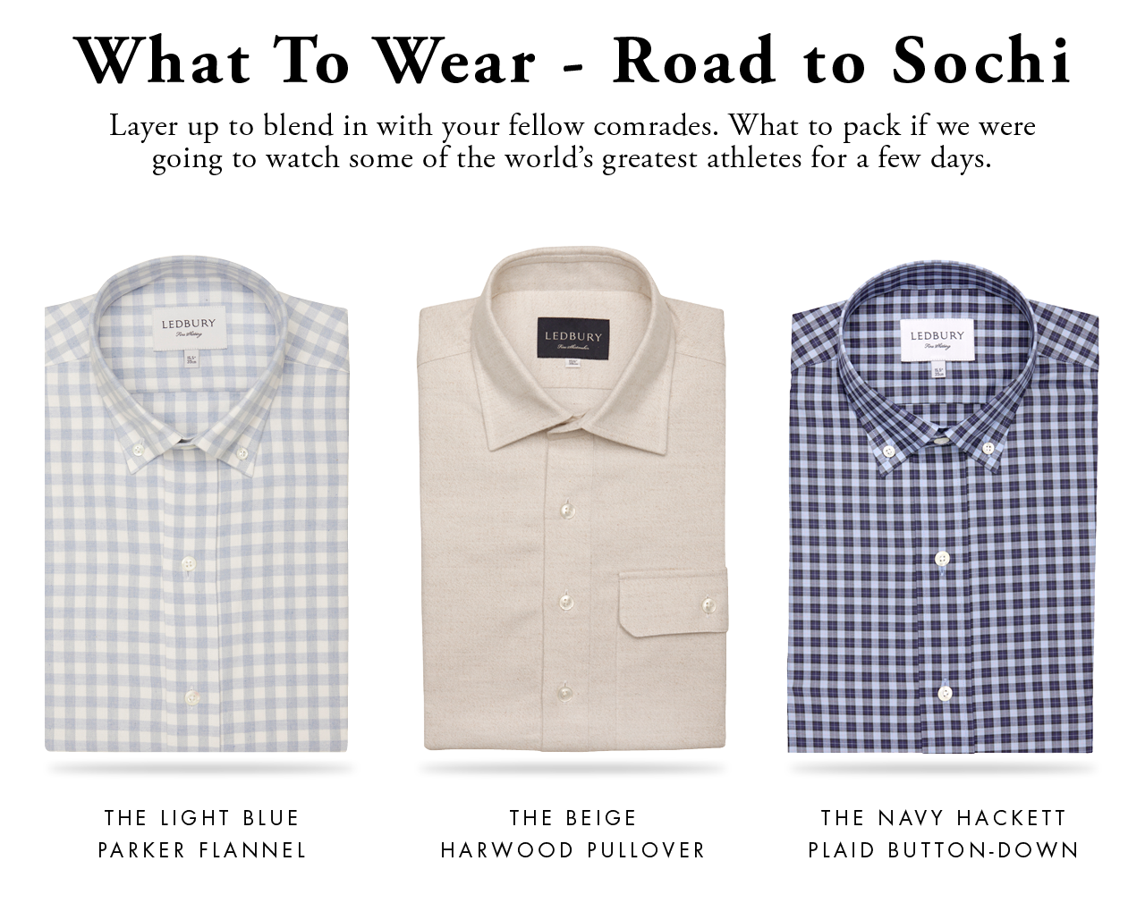 What to Wear - Road To Sochi