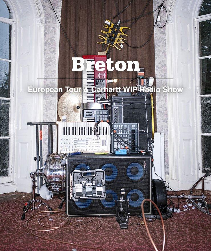 Breton - European Tour & Carhartt WIP Radio Show