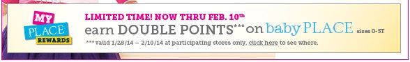 Earn Double Points on Baby Place!