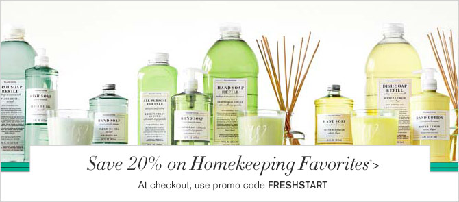 Save 20% on Homekeeping Favorites* - At checkout, use promo code FRESHSTART