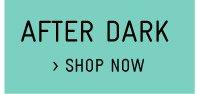 Shop After Dark Dresses
