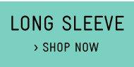 Shop Long Sleeve Tees