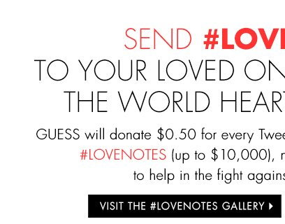 VISIT THE #LOVENOTES GALLERY>