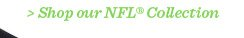 Shop our NFL Collection