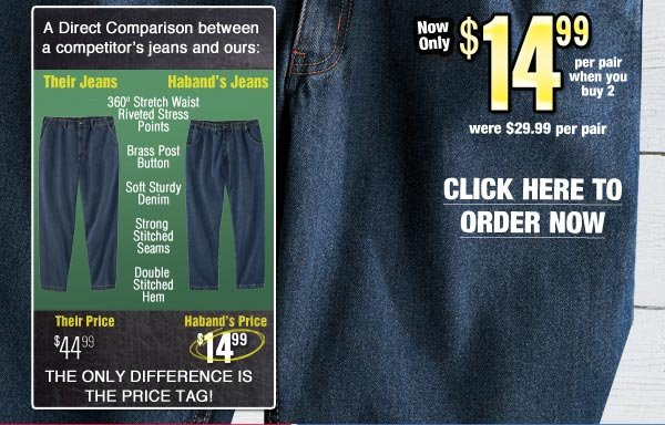 Haband Jeans $14.99 per pair when you buy 2