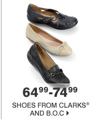 64.99-74.99 Shoes from Clarks® and b.o.c