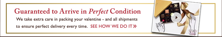 Guaranteed to Arrive in Perfect Condition | SEE HOW WE DO IT