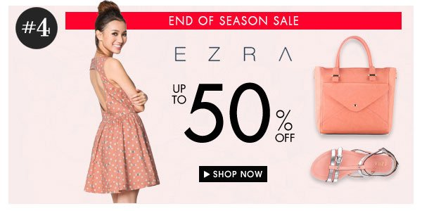 Ezra end of season sale - Up to 50% off!