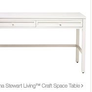 Martha Stewart Living caraft space table >